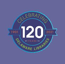 Delaware Libraries 120 Anniversary